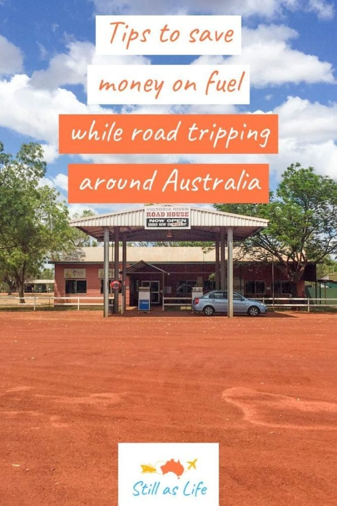 Tips to save money on fuel road tripping Australia - Victoria River Roadhouse Pin