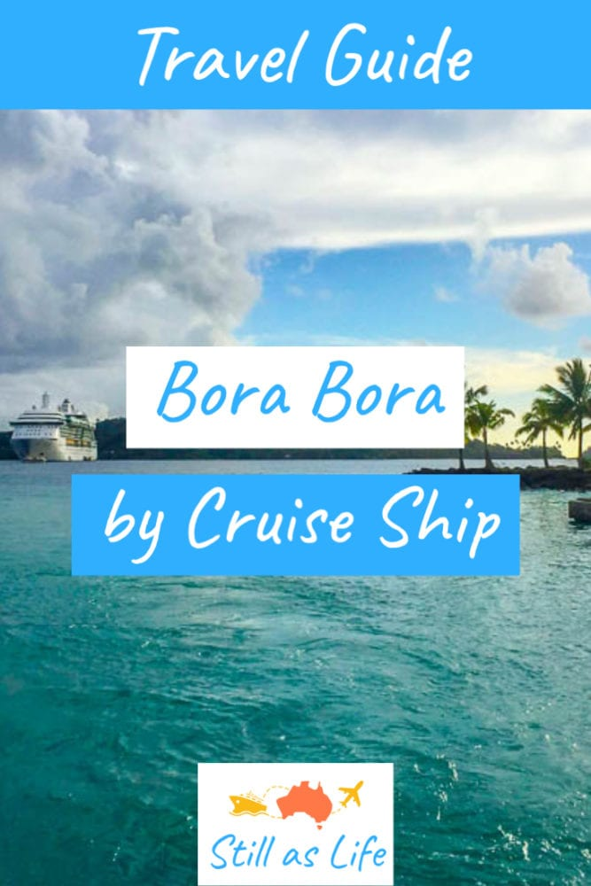 Bora Bora Guide - Still As Life - Pin 1