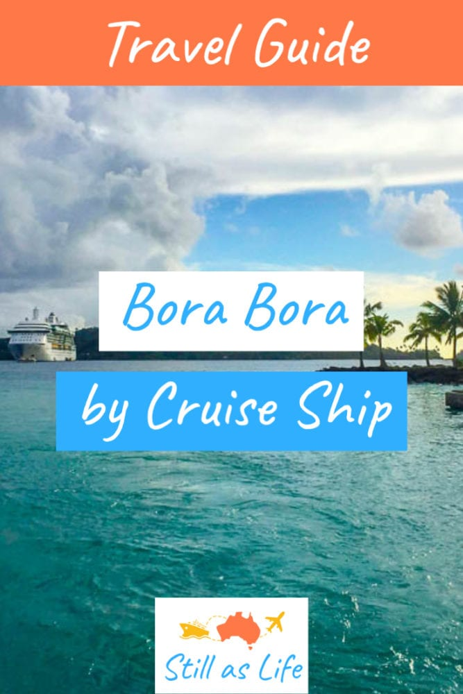 Bora Bora Guide - Still As Life - Pin